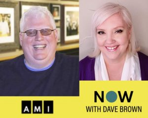 Dave Brown and Thea Kurdi smiling witha yellow banner below that includes the AMI and the NOW with Dave Brown logos